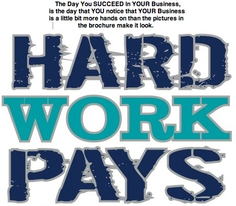 hard work pays