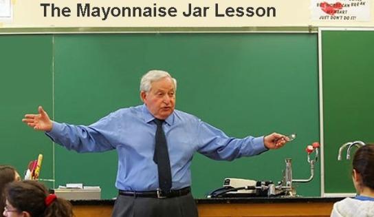 Mayonaise jar lesson