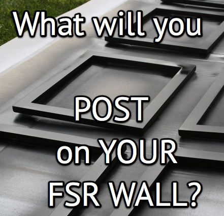 post on your fsr wall