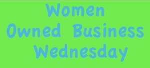 Women Owned Business Wednesday
