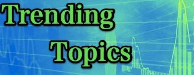 topics trending