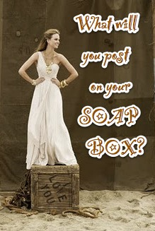 post on your soap box